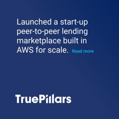 Truepillars Startup lending marketplace on AWS cloud